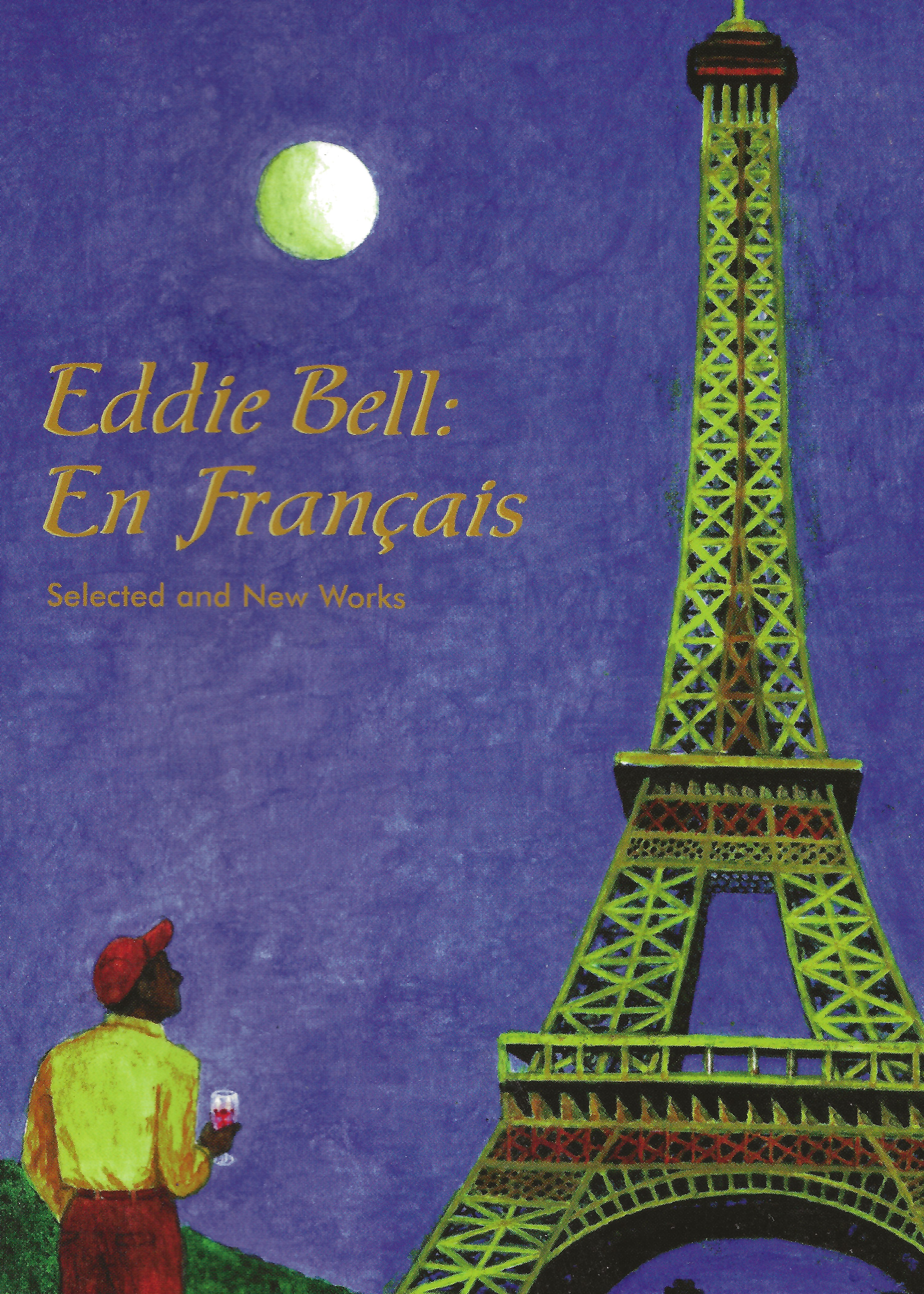 """Eddie Bell: En Français Selected And New Works"""